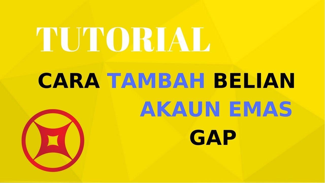 Cara Top Up Akaun Emas Gap